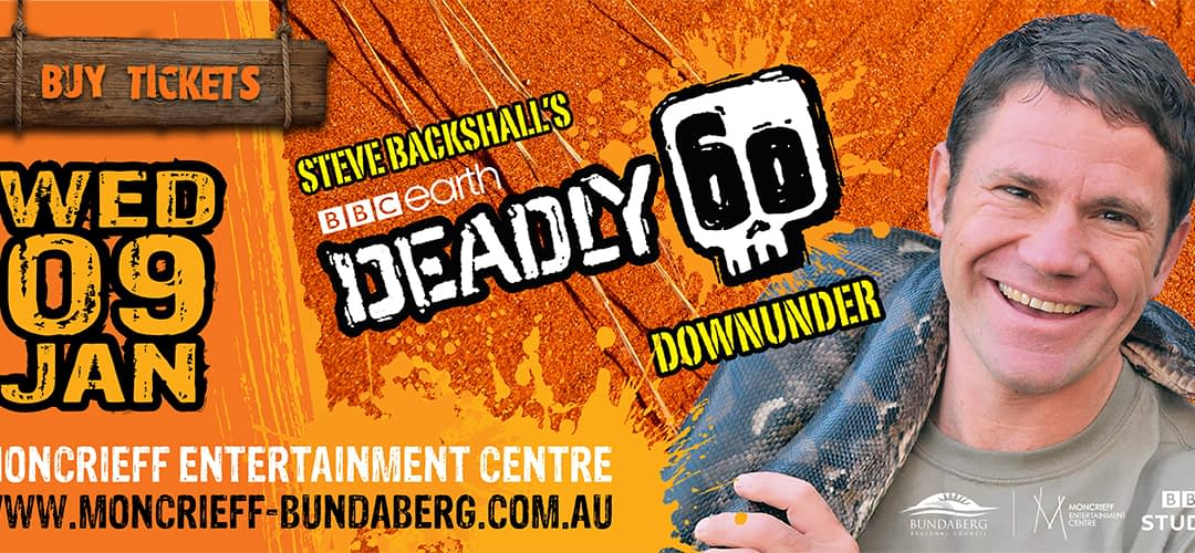 Deadly 60 Downunder Live Show